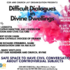 Difficult Dialogues in Divine Dwellings