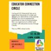 Educator Connection Virtual Circle