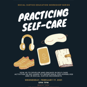 HS Students: Self Care Social Justice Education Series #4 @ Online