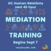 40-hour Basic Mediation Training Starts Sept 7